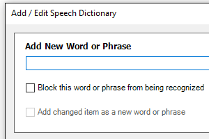 Quickly add new vocabulary to the Custom Speech Dictionary with Speech Tools.